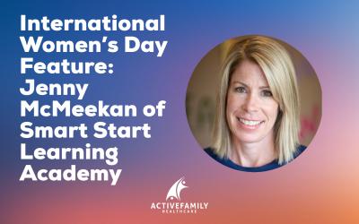 International Women's Day Feature: Jenny McMeekan of Smart Start Learning Academy