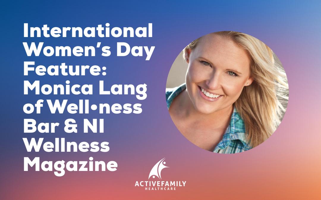 Monica Lang of the Wellness Bar and North Idaho Wellness Magazine Active Family Healthcare Coeur d'Alene