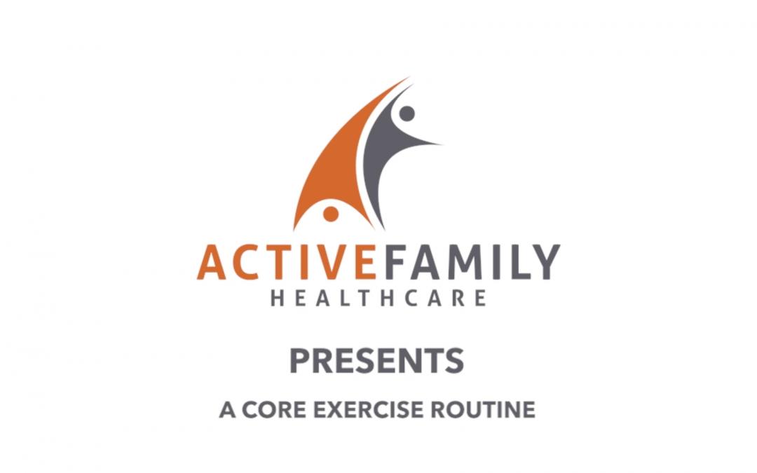 Active Family Healthcare Core Exercise Routine Coeur d'Alene Idaho